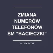 """Zmiana numerów telefonów SM """"Bacieczki"""""""