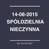 """Godziny pracy SM """"Bacieczki"""" 14.08.2015"""